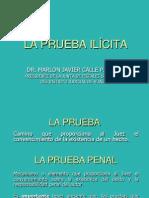 700 La Prueba Ilicita. Dr. Calle
