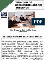 Lic. Gregorio Galaviz 2015 Formacion de Instructores Internos
