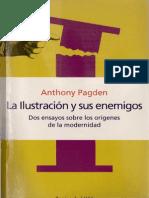 Pagden, Anthony - La Ilustración y Sus Enemigos