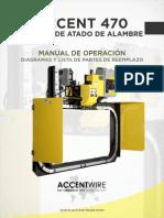 Accent 470 Operator Manual (MANUAL de OPERACIÓN) Rev 2015-07-27