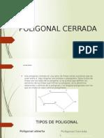 POLIGONAL CERRADA