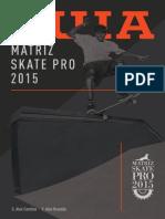 Matriz Skate Pro 2015