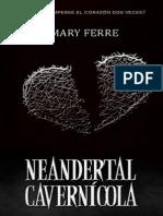 Neandertal cavernícola de Mary Ferre