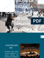 Uso de La Fuerza y Solución Pacifica Derecho Internacional