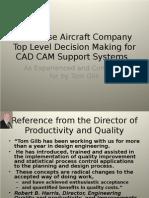 The CAD CAM Douglas Case