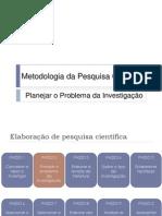 Planejamento da Investigação