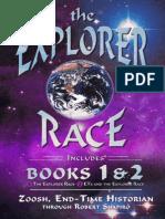 The Explorer Race Books I & II - Shapiro, Robert