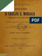 Crónicas Patrias. El Capitán de Navío D. Carlos E. Moraga, Comandante de La Armada Nacional, Con Una Relación Histórica Del Combate Naval de Caldera. (1891)