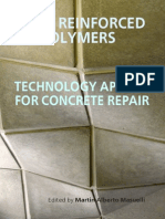 Fiber Reinforced Polymers - The Technology Applied for Concrete Repair - Martin Alberto Masuelli 2013