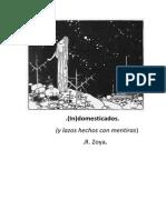 (in)Domesticados, R. Zoya