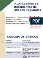 NIIF 14-Cuentas de Diferimientos de Actividades Reguladas