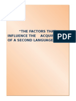 The Factors That Influence the Acquisition of a Second Language