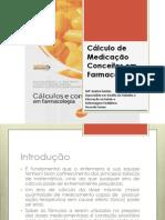 Calculo Medicação