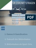 Games & Gamification. Bibliotheken als Spiel-Orte