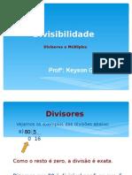 Divisibilidade e Múltiplos 1