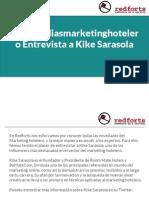#tendendiasmarketinghotelero Entrevista a Kike Sarasola