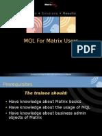 6 MQL for Matrix Users