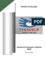Relatório TV Escola até 2002