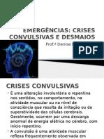 Emergências Convulsões e Desmaios