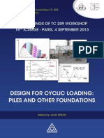 Worshop TC 209 at 18th ICSMGE - Design for Cyclic Loading - Piles and Other Foundations