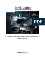 Hard Justice First Year GDD