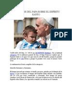 Catequesis Del Papa Sobre El Espíritu Santo