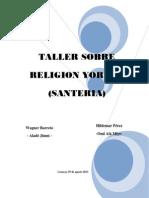 Taller Sobre Religion Yoruba - Santeria