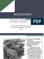 3. Roadtown i0613015 Fania i0613037 Sri Rahayu f