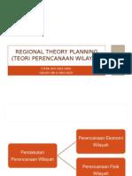 4. Regional Planning Theory I0613006 Citra a.P & I0613020 G.S. Untari