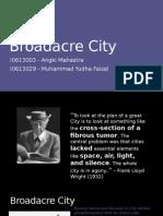 11. Broadacre City I0613003 Angki M. & I0613029 M. Yudha Faizal