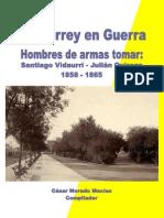 Monterrey en guerra. Hombres de armas tomar. Santiago Vidaurri-Julián Quiroga 1858-1865