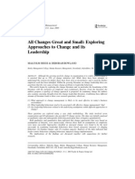 CHANGE MANAGEMENT. Higgs & Rowland (2005)Exploring Approaches to Change & Its Leadership
