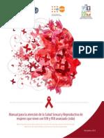 Manual para la atención de la Salud Sexual y Reproductiva de mujeres que viven con VIH y VIH avanzado (sida)