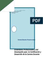 Estandares Profesionales y Del Desempeño Para La Certificacion y Desarrollo de La Carrera Docente