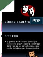GÉNERO DRAMÁTICO