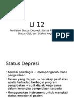 Penilaian Status Depresi, Status Fungsional, Status Gizi, dan Status Kognitif