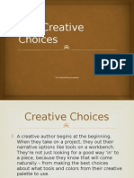 creative choices