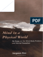 Jaegwon Kim - Mind in a Physical World - An Essay on the Mind-Body Problem and Mental Causation