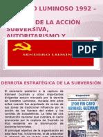 Sendero Luminoso 1992 – 2000