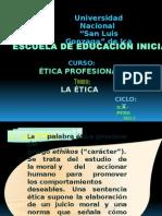 Ética Inicial x Ciclo