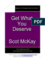 Dating Advice Get What You Deserve by Scot McKay