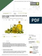 Cómo Elegir La Mejor Marca de Aceite de Oliva Virgen