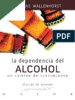 La Dependencia Del Alcohol Un Camino de Crecimiento