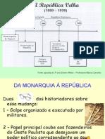 Brasil Republica completo