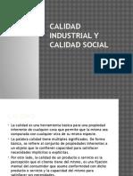 Calidad Industrial y Calidad Social