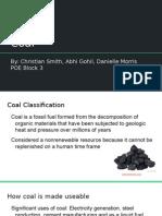 energy sources coal- christian smith abhi gohil danielle morris
