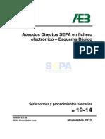 Adeudos Directos SEPA en fichero electrónico – Esquema Básico