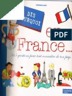 Dis Pourquoi en France