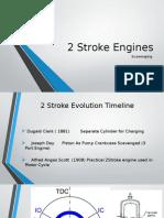 2 Stroke Engines