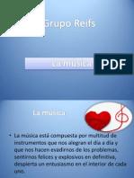Grupo Reifs| La música